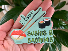 Load image into Gallery viewer, I Love Sushis and Sashimis Sticker