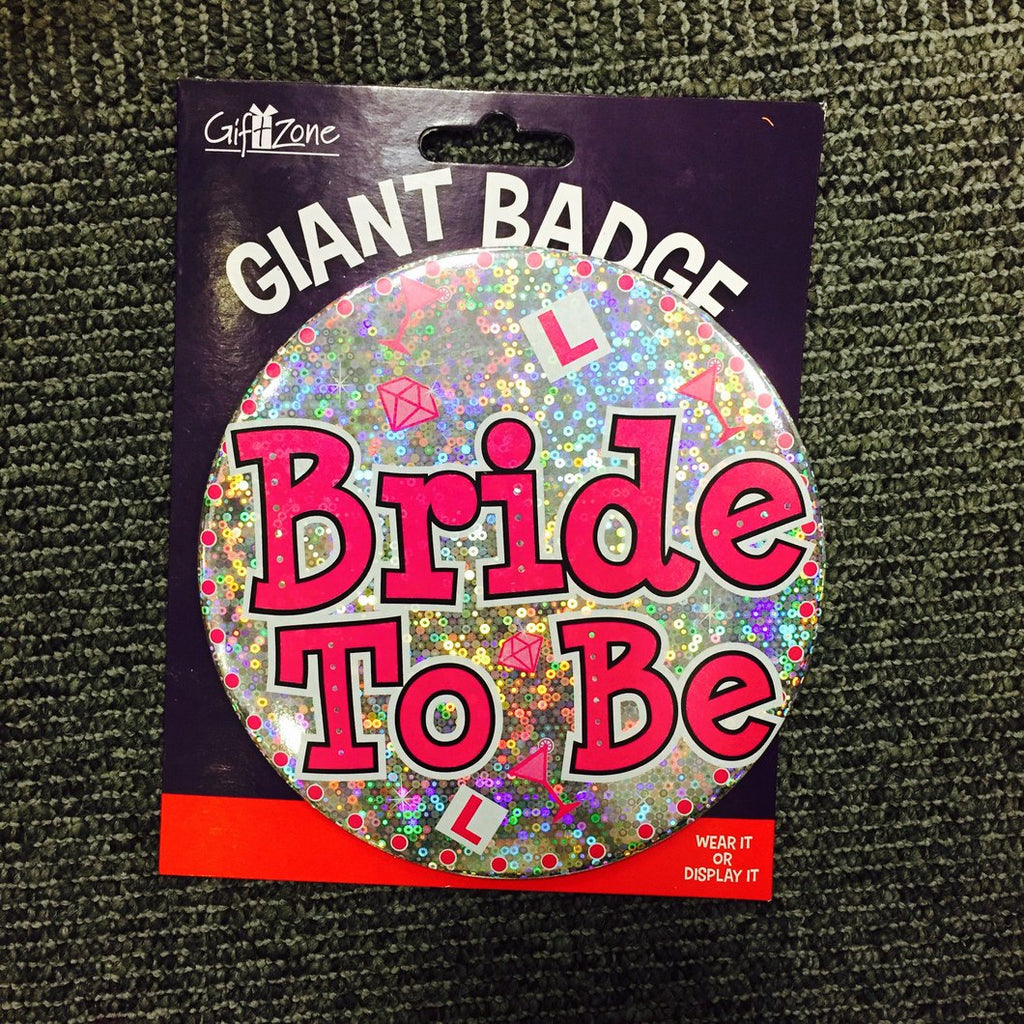 Bride to Be Giant Badge - Pleasure Malta