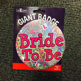 Bride to Be Giant Badge
