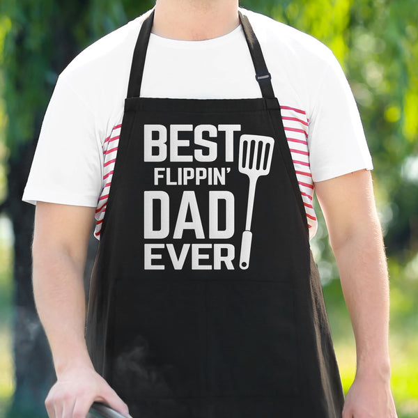 Best Flippin' Dad Ever - Funny Dad Apron
