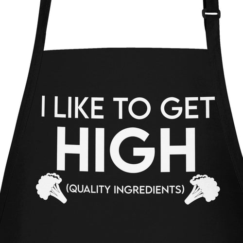 I like to get high quality ingredients stoners gift apron