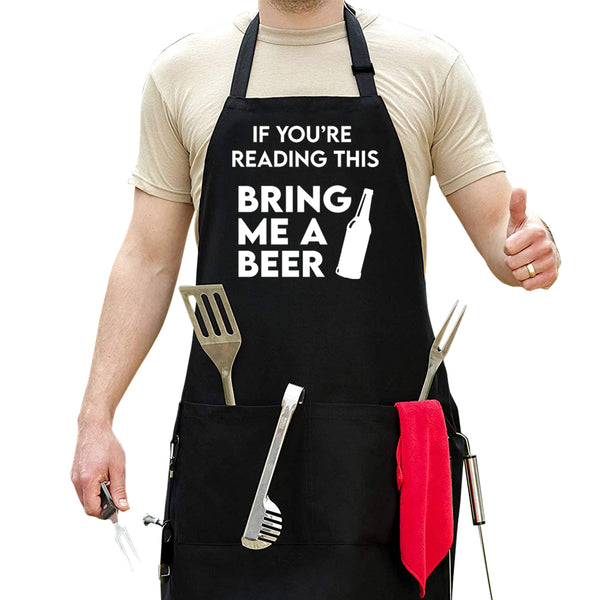 If You're Reading This Bring Me A Beer - Funny Beer Apron