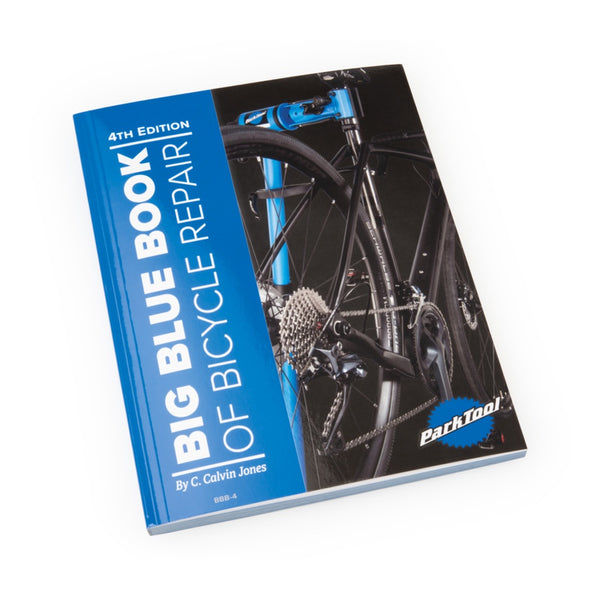 Park Tool Big Blue Book of Bicycle Repair 4th Edition - Sprockets Cycles