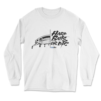 Hard Baits or Die (Long-Sleeve Graphic T-Shirt)