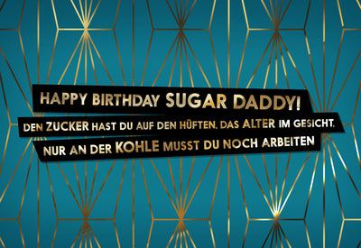 FUCK YOU CARDS: Sugardaddy gemeine Geburtstagskarte Front