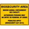 BIOSECURITY AREA - INDOOR ANIMAL CONTAINMENT BC2