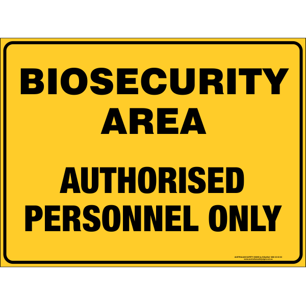 Biosecurity Area Authorised Personnel Only Australian