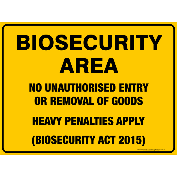 Biosecurity Area Australian Safety Signs