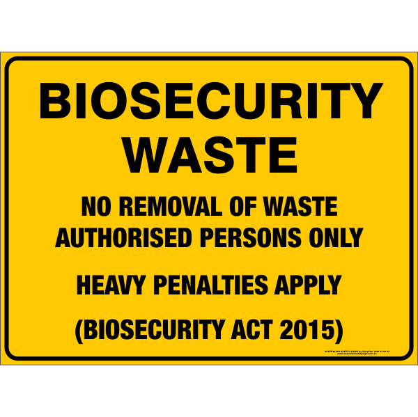 BIOSECURITY WASTE Sign
