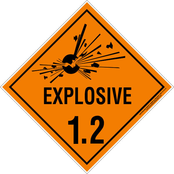 Class 1 Explosive 1 2 Australian Safety Signs