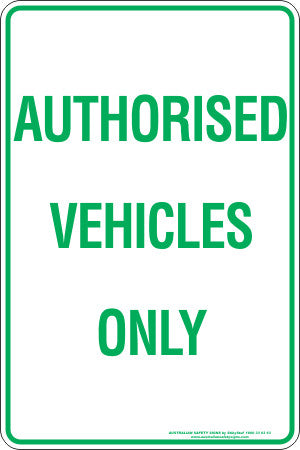 AUTHORISED VEHICLES ONLY