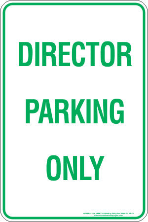 Director Parking Only Australian Safety Signs