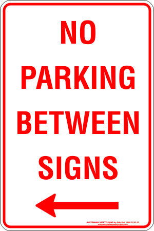 NO PARKING BETWEEN SIGNS LEFT ARROW