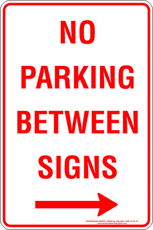 NO PARKING BETWEEN SIGNS RIGHT ARROW