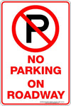 NO PARKING ON ROADWAY P