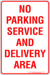NO PARKING SERVICE AND DELIVERY AREA