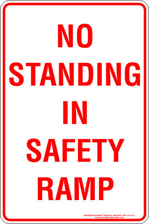 NO STANDING IN SAFETY RAMP