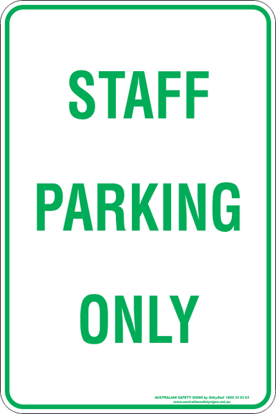Staff Parking Only Australian Safety Signs