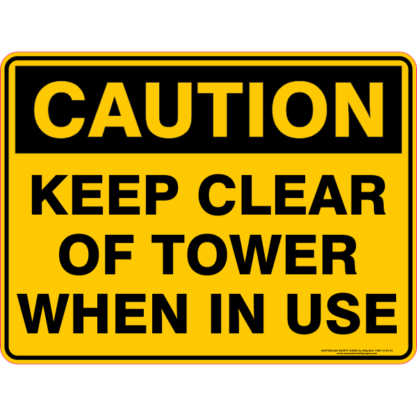 KEEP CLEAR OF TOWER WHEN IN USE