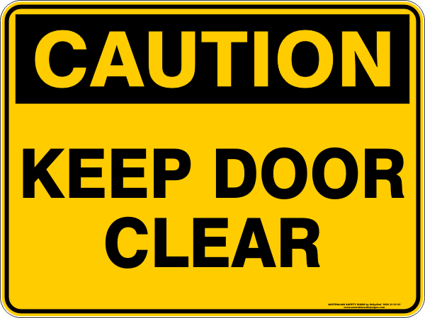 KEEP DOOR CLEAR