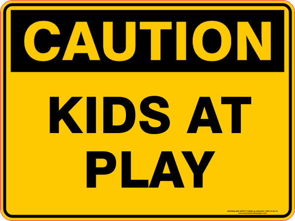 Kids At Play Australian Safety Signs