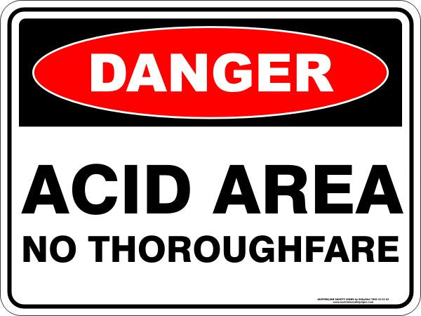 ACID AREA NO THOROUGHFARE