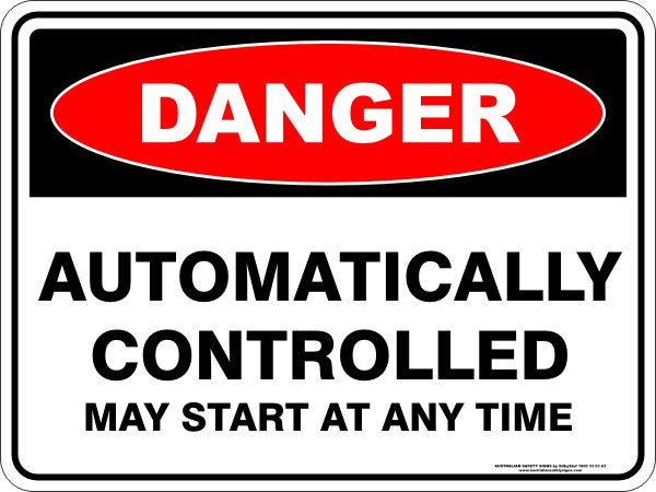 AUTOMATICALLY CONTROLLED MAY START AT ANY TIME