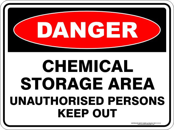 CHEMICAL STORAGE AREA UNAUTHORISED PERSONS KEEP OUT