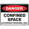 CONFINED SPACE - Authorised Personnel Only