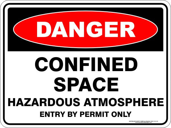 CONFINED SPACE HAZARDOUS ATMOSPHERE ENTRY BY PERMIT ONLY