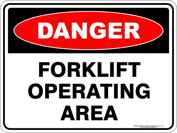 Forklift Operating Area Australian Safety Signs