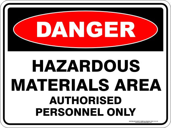 HAZARDOUS MATERIALS AREA AUTHORISED PERSONNEL ONLY