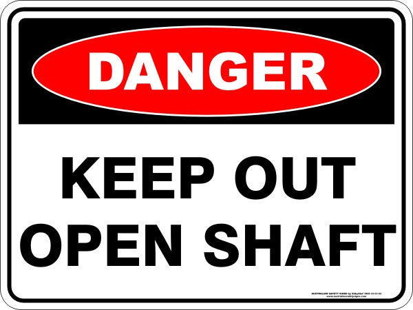 KEEP OUT OPEN SHAFT