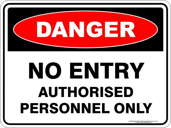 No Entry Authorised Personnel Only Australian Safety Signs