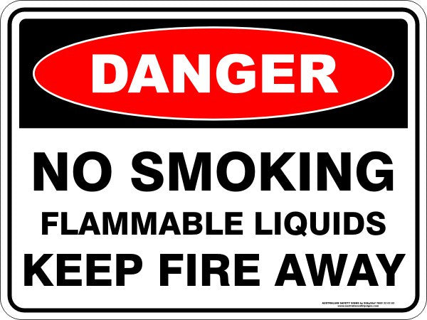 NO SMOKING FLAMMABLE LIQUIDS KEEP FIRE AWAY