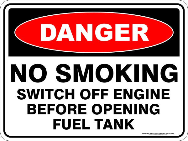 NO SMOKING SWITCH OFF ENGINE BEFORE OPENING FUEL TANK