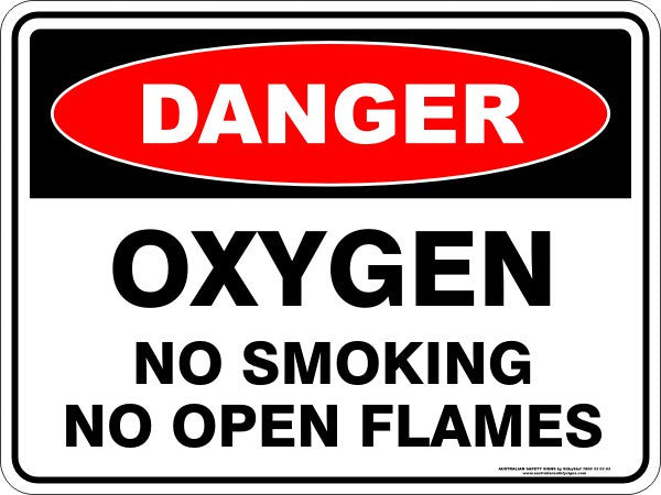 OXYGEN NO SMOKING NO OPEN FLAMES