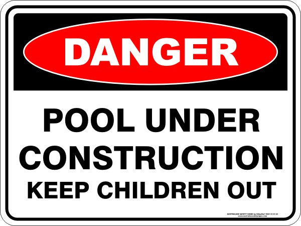 POOL UNDER CONSTRUCTION KEEP CHILDREN OUT