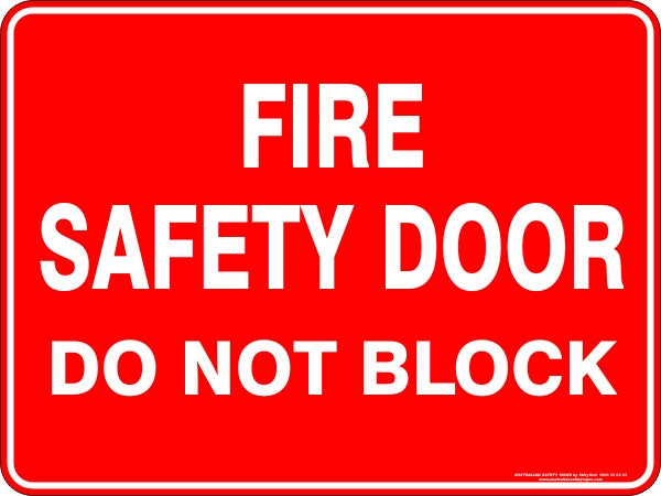 FIRE SAFETY DOOR DO NOT BLOCK