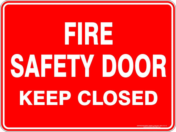 Fire Safety Door Keep Closed Australian Safety Signs