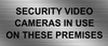 Security video cameras in use on these premises