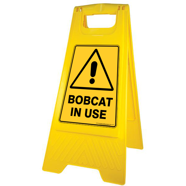 NEW Caution Bobcat in Use Floor Stand
