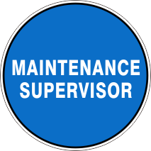 MAINTENANCE SUPERVISOR