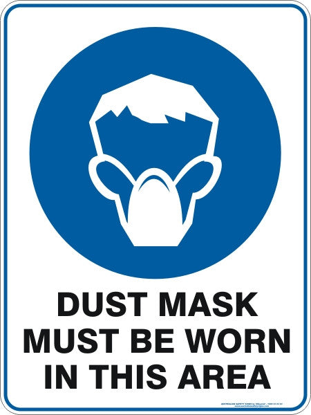 Dust Mask Must Be Worn In This Area Australian Safety Signs