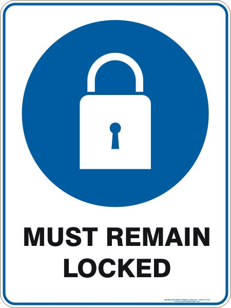 MUST REMAIN LOCKED