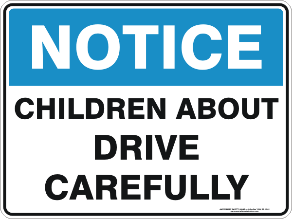 CHILDREN ABOUT DRIVE CAREFULLY