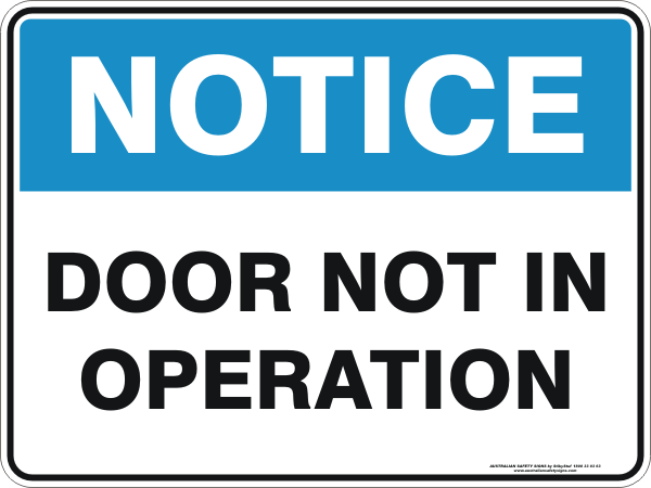 DOOR NOT IN OPERATION