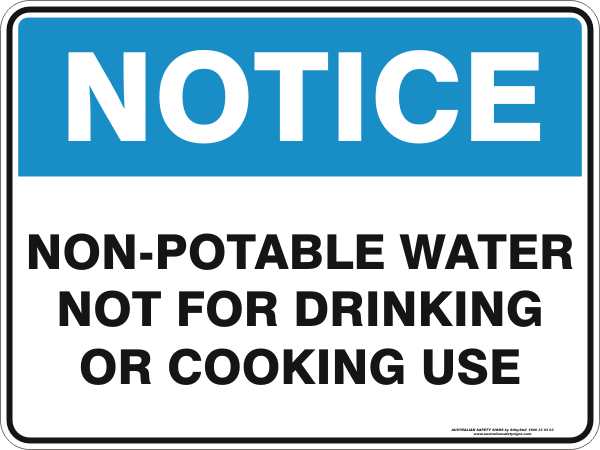 NON POTABLE WATER NOT FOR DRINKING OR COOKING USE