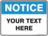 NOTICE CUSTOM TEXT SIGN