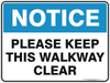 PLEASE KEEP THIS WALKWAY CLEAR